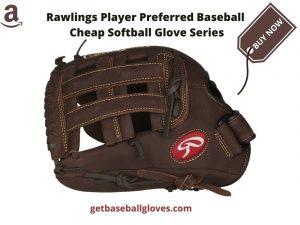 Rawlings player preferred baseball softball glove series