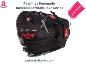 Rawlings renegade baseball softball glove series